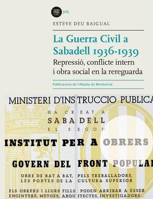 LA GUERRA CIVIL A SABADELL 1936-1939 *