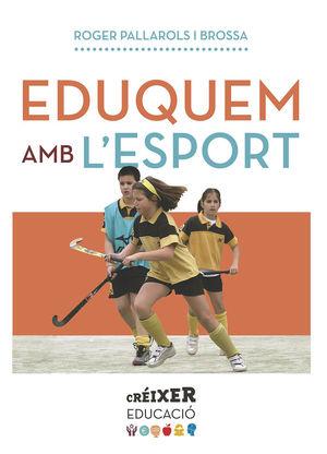 EDUQUEM AMB L'ESPORT *