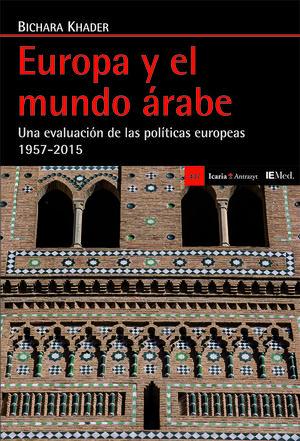 EUROPA Y EL MUNDO ÁRABE *