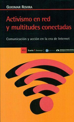 ACTIVISMO EN RED Y MULTITUDES CONECTADAS *