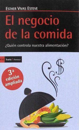 EL NEGOCIO DE LA COMIDA, (3ª ED. AMPLIADA) *
