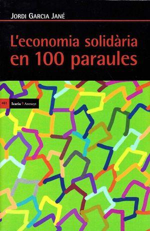 L'ECONOMIA SOLIDARIA EN 100 PARAULES *