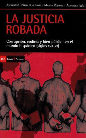 LA JUSTICIA ROBADA *