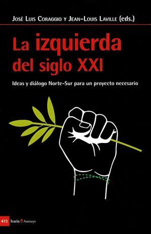 LA IZQUIERDA DEL SIGLO XXI *