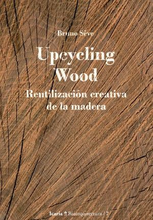 UPCYCLING WOOD *