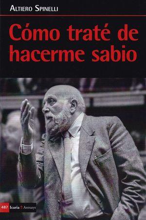 COMO TRATE DE HACERME SABIO *