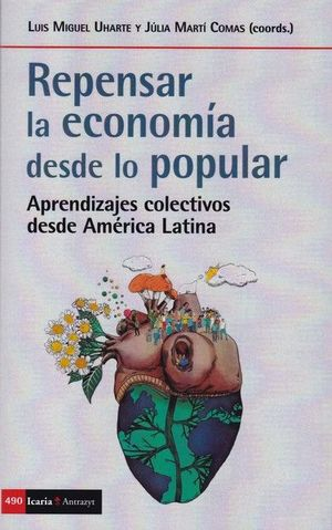 REPENSAR LA ECONOMIA DESDE LO POPULAR *