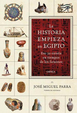 LA HISTORIA EMPIEZA EN EGIPTO *