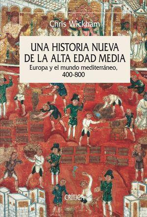 UNA HISTORIA NUEVA DE LA ALTA EDAD MEDIA *