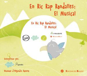 EN RIC RAP RONDALLES: EL MUSICAL (+CD) *