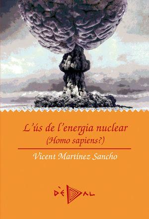 L'ÚS DE L'ENERGIA NUCLEAR
