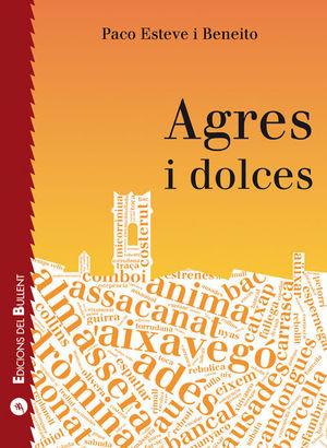 AGRES I DOLCES *
