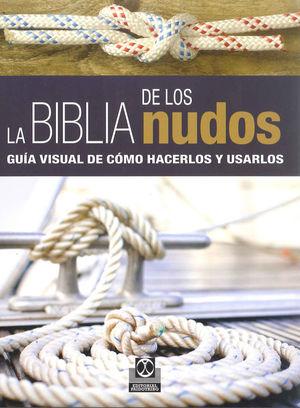 LA BIBLIA DE LOS NUDOS *