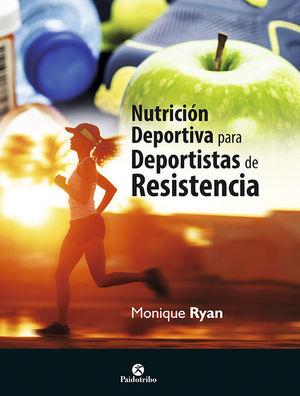 NUTRICIÓN PARA DEPORTISTAS DE RESISTENCIA *