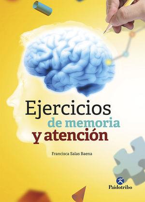 EJERCICIOS DE MEMORIA Y ATENCIÓN *