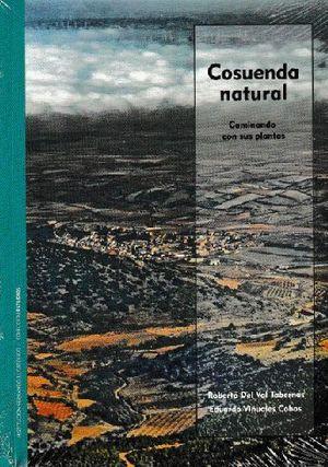 COSUENDA NATURAL/CAMINANDO CON SUS PLANTAS