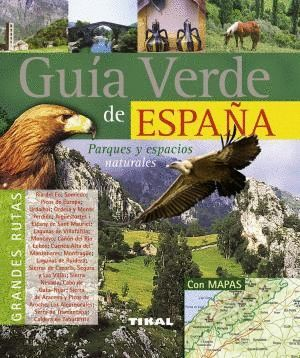 GUÍA VERDE DE ESPAÑA - PARQUES Y ESPACIOS NATURALES