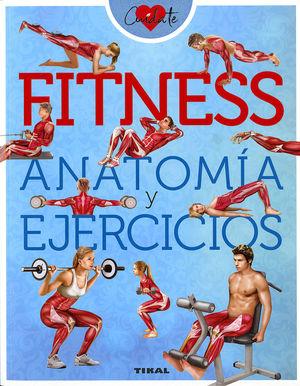 FITNESS. ANATOMÍA Y EJERCICIOS *