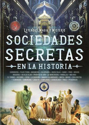 SOCIEDADES SECRETAS EN LA HISTORIA *