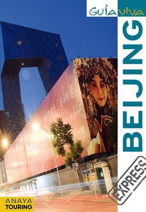 BEIJING (GUÍA VIVA EXPRESS)