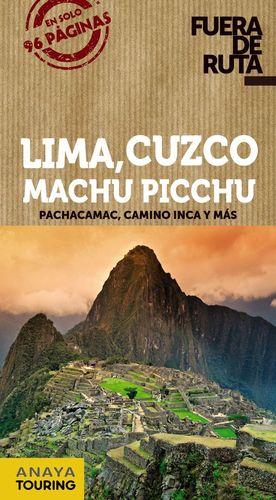LIMA, CUZCO, MACHU PICCHU (FUERA DE RUTA)