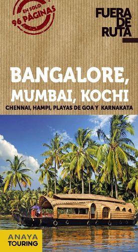 BANGALORE, MUMBAI, KOCHI (FUERA DE RUTA)