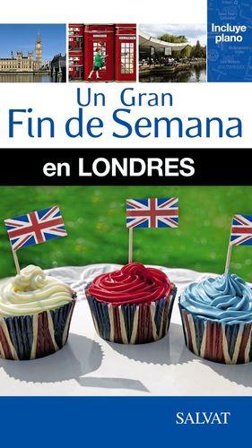 UN GRAN FIN DE SEMANA EN LONDRES