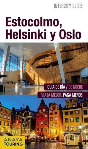 ESTOCOLMO, HELSINKI Y OSLO (INTERCITY GIDES) *