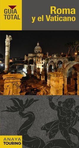 ROMA Y EL VATICANO (GUIA TOTAL)  *