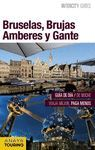 BRUSELAS, BRUJAS, AMBERES Y GANTE (INTERCITY GUIDES) *