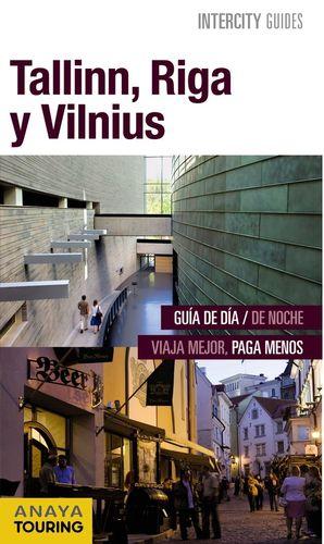 TALLINN, RIGA Y VILNIUS (INTERCITY GUIDS) *
