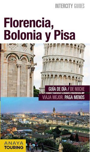 FLORENCIA, BOLONIA Y PISA (INTERCITY GUIDES) *
