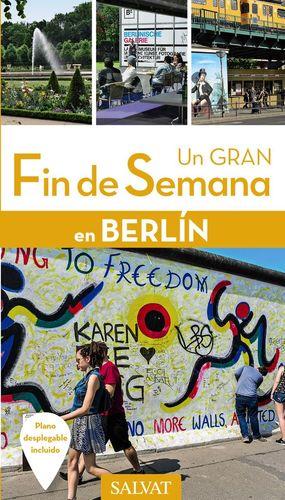 UN GRAN FIN DE SEMANAN EN BERLÍN