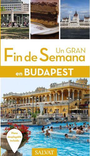 UN GRAN FIN DE SEMANA EN BUDAPEST