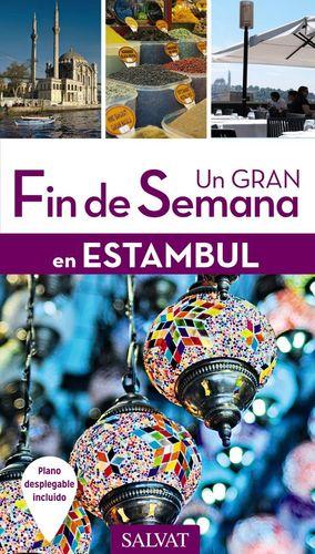 UN GRAN FIN DE SEMANA EN ESTAMBUL *