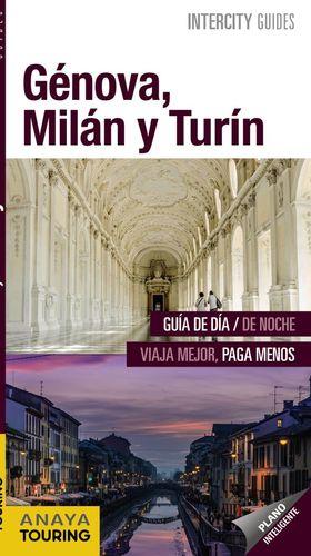 GÉNOVA, MILÁN Y TURÍN (INTERCITY GUIDES) *