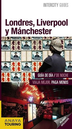 LONDRES, LIVERPOOL Y MANCHESTER (INTEERCITY GUIDES) *
