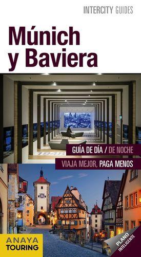 MÚNICH Y BAVIERA (NTERCITY GUIDES) *