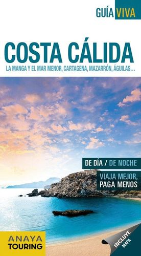 COSTA CÁLIDA (GUÍA VIVA) *