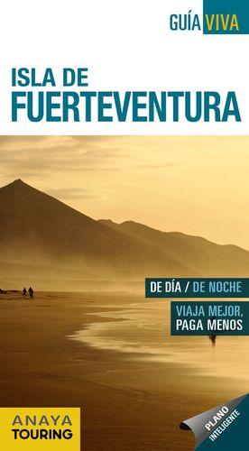ISLA DE FUERTEVENTURA (GUÍA VIVA) *