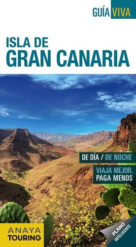 ISLA DE GRAN CANARIA (GUÍA VIVA) *