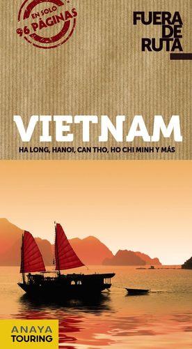 VIETNAM (FUERA DE RUTA)