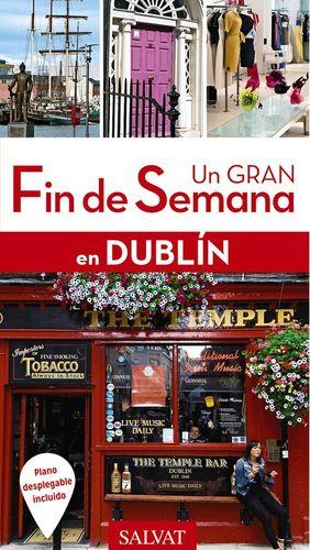 UN GRAN FIN DE SEMANAN EN DUBLÍN