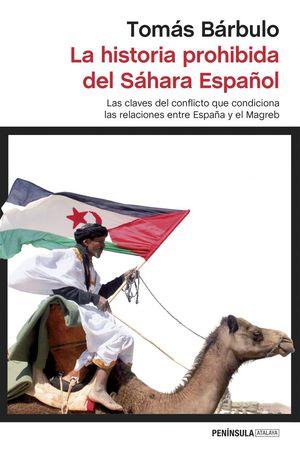 LA HISTORIA PROHIBIDA DEL SÁHARA ESPAÑOL *