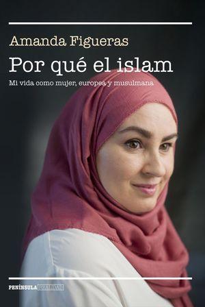 POR QUÉ EL ISLAM *