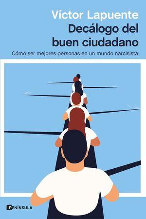 DECÁLOGO DEL BUEN CIUDADANO *