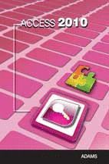 ACCESS 2010 *