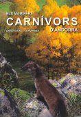 ELS MAMÍFERS CARNÍVORS D'ANDORRA *