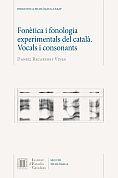 FONÈTICA I FONOLOGIA EXPERIMENTALS DEL CATALÀ : VOCALS I CONSONANTS *