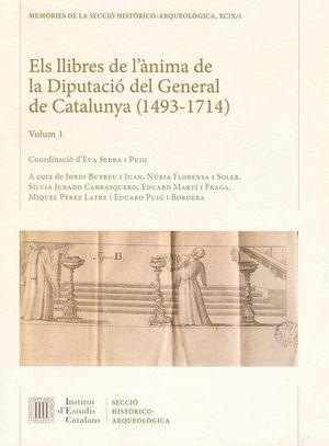 ELS LLIBRES DE L'ÀNIMA DE LA DIPUTACIÓ DEL GENERAL DE CATALUNYA (1493-1714) *.